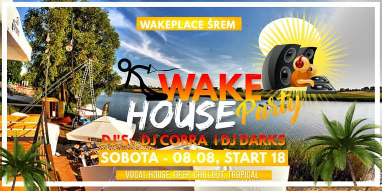 Wake House Party / Dj Cobra feat. Dj Darks