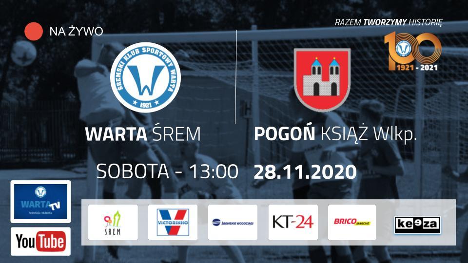 Ostatni mecz rundy jesiennej: Warta Śrem - Pogoń Książ Wlkp. na żywo w WartaTV