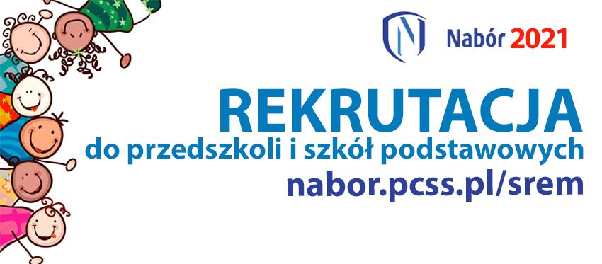 Nabór do przedszkoli, oddziałów przedszkolnych i do szkół podstawowych 2021/2022